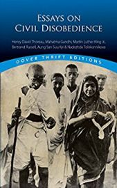 Dover Thrift Editions: ESSAYS ON CIVIL DISOBEDIENCE : Henry David Thoreau, Mahatma Gandhi, Martin Luther King Jr., Bertrand Rusell, Aung San Suu Kyi & Nadezhda Tolokonnikova
