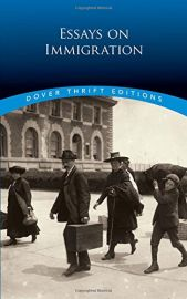 Dover Thrift Editions: ESSAYS ON IMMIGRATION