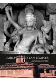Early Chalukyan Temple: Art, Architecture & Iconography (with special reference to Aihole)