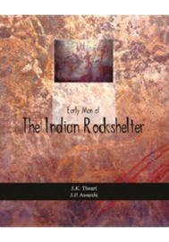 Early Man of The Indian Rockshelters