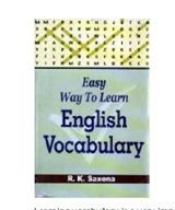 Easy Way to Learn English Vocabulary - R. K. Saxena
