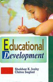 Educational Development - Shekhar K. Joshy & Chitra Seghal