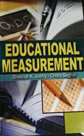 Educational Measurement - Shekhar K. Joshy & Chitra Seghal