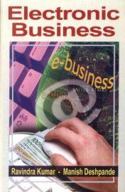 Electronic Business - Ravindra Kumar & Manish Deshpande