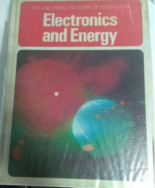 The Children's Treasury of Knowledge Series: ELECTRONICS & ENERGY (USED BOOK)