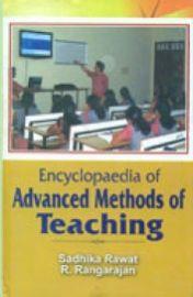 Encyclopaedia of Advanced Methods of Teaching (Set of 7 Volumes) - Sadhika Rawat & R. Rangarajan