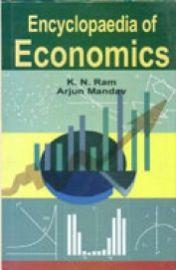 Encyclopaedia of Economics (Set of 5 Volumes) by K. N. Ram & Arjun Mandav