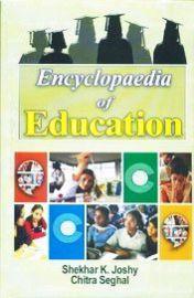 Encyclopaedia of Education (Set of 10 Volumes) - Shekhar K. Joshy & Chitra Seghal