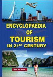 Encyclopaedia of Tourism in 21st Century - Abhoy Das Jhangi