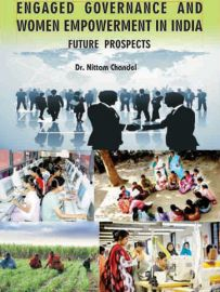 Engaged Governance and Women Empowerment in India: Future Prospects -Dr Nittam Chandel