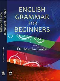 English Grammar For Beginners - Dr.Madhu Jindal