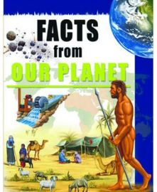 FACTS FROM OUR PLANET