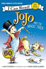 I Can Read Series ! Fancy Nancy's Little Sister - JOJO AND THE MAGIC TRICK - My First Shared Reading