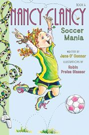 Nancy Clancy Series : Book # 6 - SOCCER MANIA
