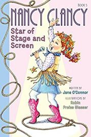 Nancy Clancy Series : Book # 5 -STAR OF STAGE AND SCREEN