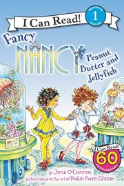 I CAN READ! BEGINNING 1 READING : FANCY NANCY : PEANUT BUTTER AND JELLYFISH