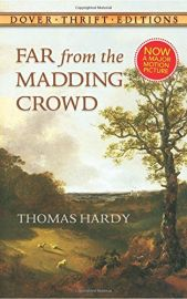 Dover Thrift Editions: FAR FROM THE MADDING CROWD - Now a Major Motion Picture