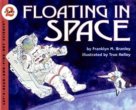 LET'S- READ- AND- FIND-OUT-SCIENCE : STAGE 2 : FLOATING IN SPACE