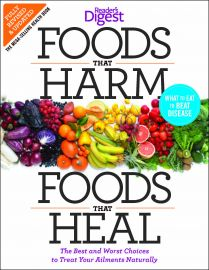 Reader's Digest: FOODS THAT HARM; FOODS THAT HEAL : The best and worst choices to treat your ailments naturally. What to Eat to Beat Disease - Fully revised and updated.