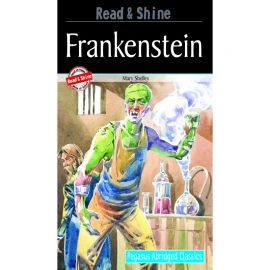 Pegasus Abridged Classics - Read & Shine - FRANKENSTEIN