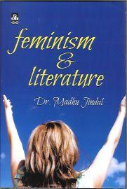 Feminism & Literature - Dr.Madhu Jindal
