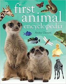 First Animal Encyclopedia by Anita Ganeri