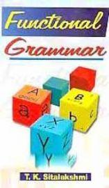 Functional Grammar - T. K. Sitalakshmi