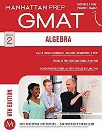 GMAT ALGEBRA - GUIDE 2  - Manhattan Prep GMAT Strategy Guides