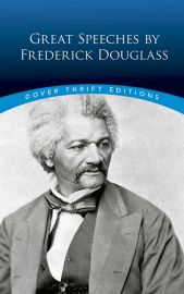 Dover Thrift Editions: GREAT SPEECHES BY FREDERICK DOUGLASS