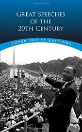 Dover Thrift Editions: GREAT SPEECHES OF THE 20TH CENTURY : Include Winston Churchill; Mohandas Gandhi and Franklin Delano Roosevelt, Barack Obama, Martin Luther King, Malcolm X, Ronald Reagan, Elie Wiesel, the Dalai Lama etc