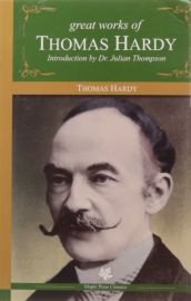 GREAT WORKS OF THOMAS HARDY - Introduction by Dr.Julian Thompson - Maple Press Classics