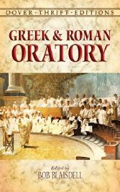 Dover Thrift Editions: GREEK AND ROMAN ORATORY