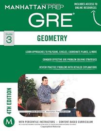 GRE GEOMETRY - GUIDE 3 - 4TH EDITION - Manhattan Prep GRE Strategy Guides