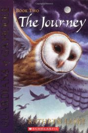 SCHOLASTIC'S : GUARDIANS OF GA'HOOLE : BOOK TWO: THE JOURNEY
