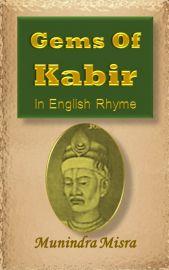Gems of Kabir in English rhyme