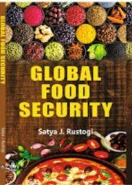 Global Food Security - Satya J.Rustogi