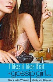Gossip Girl 5 : I Like It Like That