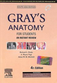 Gray's Anatomy For Students : An Instant Review 4e : South Asia edition