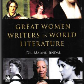 Great Women Writers In World Literature - Dr.Madhu Jindal