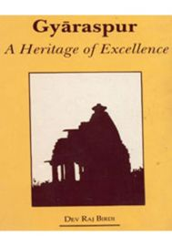 Gyaraspur: A Heritage of Excellence