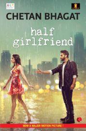 HALF GIRLFRIEND - BY Chetan Bhagat