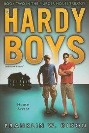 HARDY BOYS # 23 : MURDER HOUSE TRILOGY # 2 : HOUSE ARREST