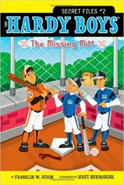 THE HARDY BOYS - SECRET FILES # 2 -UNDER THE MISSING MITT