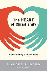 THE HEART OF CHRISTIANITY : Rediscovering a Life of Faith