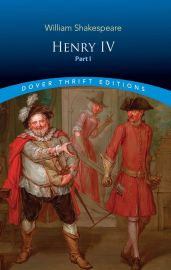 Dover Thrift Editions: HENRY IV - PART I