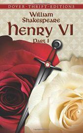 Dover Thrift Editions: HENRY VI - PART I