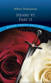 Dover Thrift Editions: HENRY VI - PART II