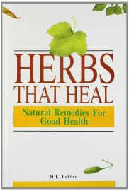 HERBS THAT HEAL by BAKHRU H.K - Natural Remedies for Good Health