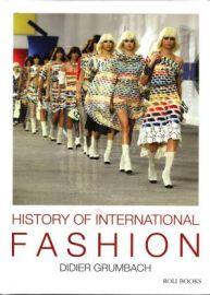 HISTORY OF INTERNATIONAL FASHION - DIDIER GRUMBACH