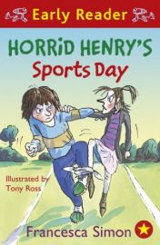 EARLY READER:  HORRID HENRY'S SPORTS DAY